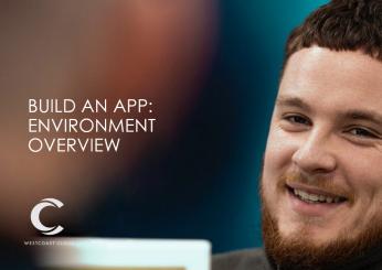 BuildAnApp-EnvironmentOverview